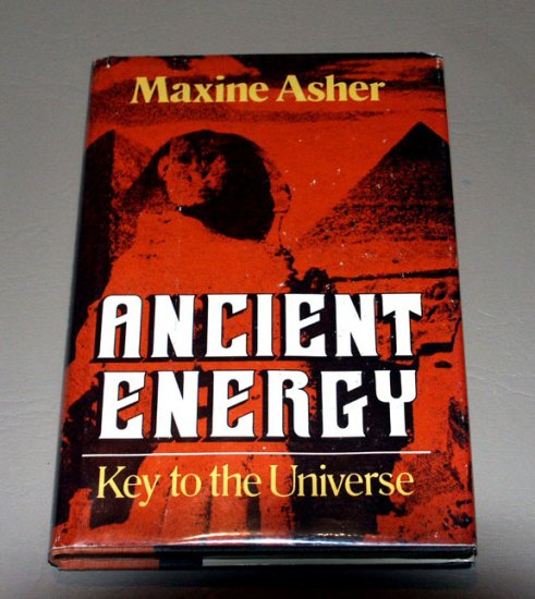 Ancient energy: Key to the universe by Maxine Asher (SIGNED)