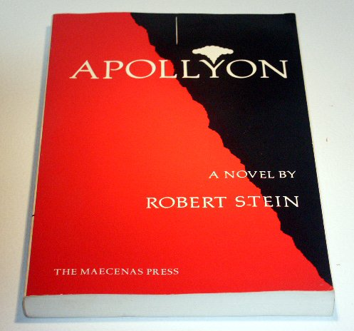 Apollyon: A Novel by Robert Stein - Vietnam Experience