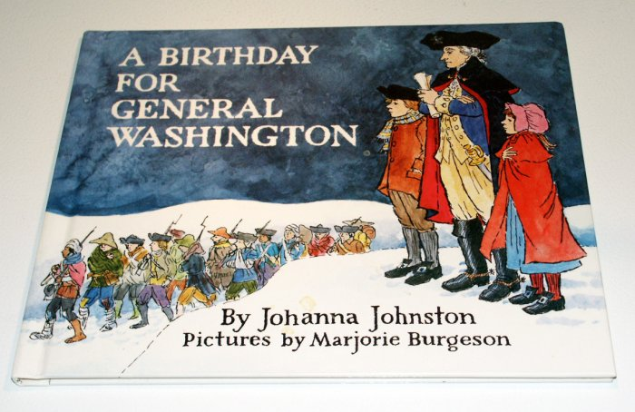 A Birthday for General Washington (Holiday Play Books) by Johanna Johnston
