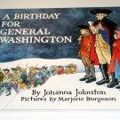 A Birthday for General Washington (Holiday Play Books) by Johanna Johnston