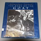 The Book of the Goat by Jack Denton Scott - Photo Illustrated HC