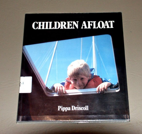 Children Afloat by Pippa Driscoll - Boating Safety Guide