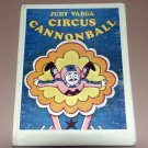 Circus cannonball (Hardcover 1975) by Judy Varga
