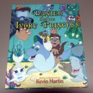 Daniel and the Ivory Princess (NEW Hardcover) by Kevin Martin