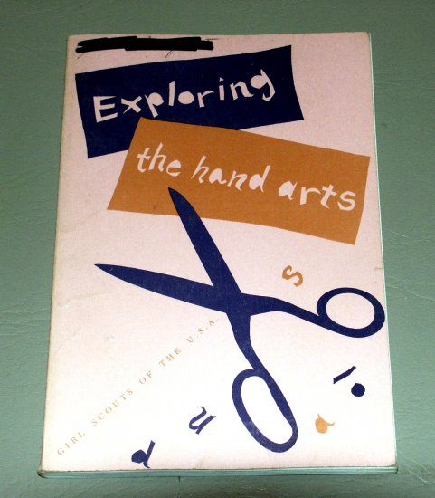 Exploring the Hand Arts by Girl Scouts of the USA (1955)