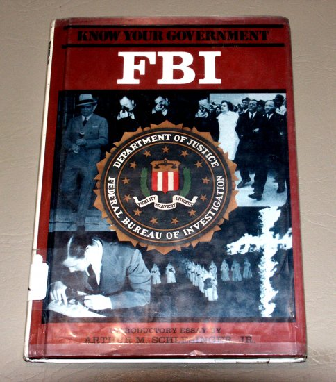 FBI (Know Your Government) by Fred Israel - history of