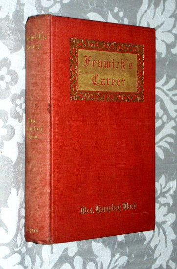 Fenwick's career (Hardcover 1906) by Humphry Ward