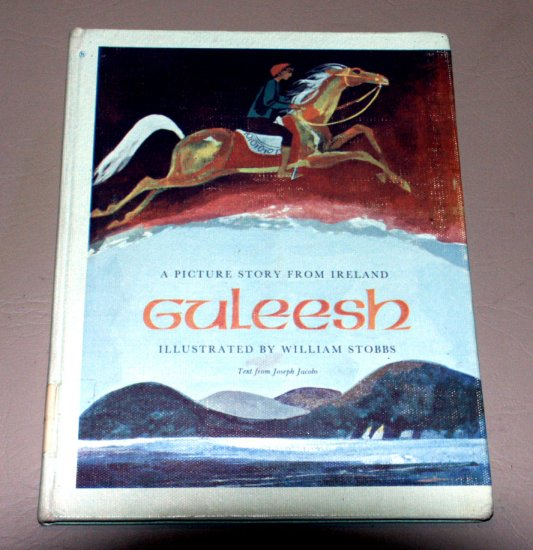 Guleesh;: A picture story from Ireland (Hardcover 1972) by William Stobbs