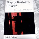Happy Birthday, Turk! (Paperback) by Jakob Arjouni, Anselm Hollo