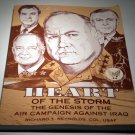 Heart of the Storm : The Genesis of the Air Campaign Against Iraq [CLV] by Richard T. Reynolds