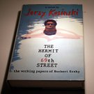 The Hermit of Sixty Ninth Street: The Working Papers of Norbert Kosky by Jerzy N. Kosinski