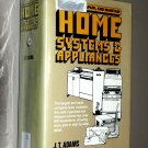 Arco How to Buy, Repair and Maintain Home Systems and Appliances by Jeannette T. Adams