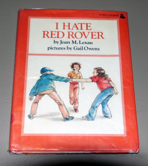 I Hate Red Rover (Fat Cat Book) (Hardcover 1979) by Joan Lexau