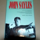 John Sayles: An Unauthorized Biography of the Pioneer Indy Filmmaker by Gerry Molyneaux