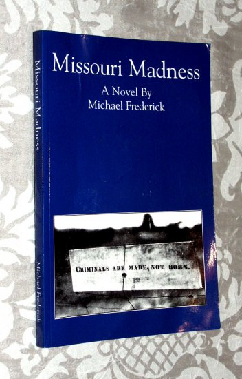 Missouri Madness by Michael Frederick (SIGNED edition)
