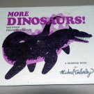 More Dinosaurs! and Other Prehistoric Beasts: A Drawing Book by Michael Emberley