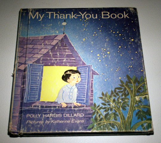 My thank-you book (Hardcover 1964) by Polly Hargis Dillard
