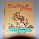 Playland pony (Hardcover 1950) by Esther K Meeks