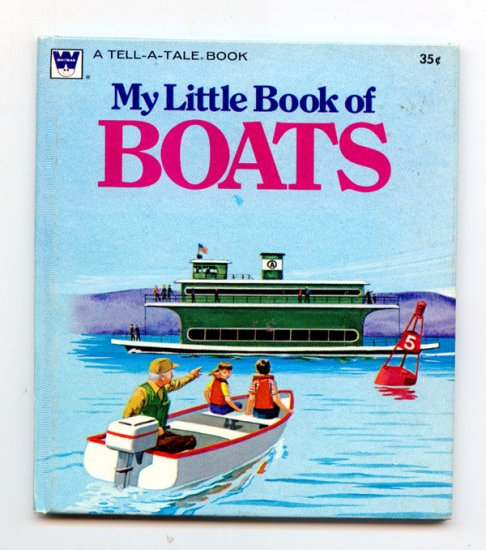 My little book of boats (Tell-a-tale books 1974) by Mariellen Hanrahan, Tom Dunnington