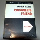 Prisoner's Friend (Black Dagger Crimes) by Andrew Garve (Large Print)