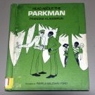 Read about the parkman (Hardcover 1971) by Francine Klagsbrun