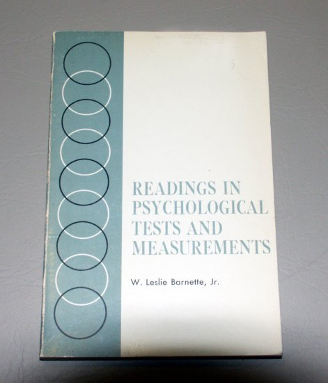 Readings in Psychological Tests and Measurements by W. Leslie, Jr Barnette