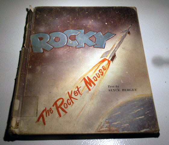 Rocky the Rocket Mouse (HC 1966) by Alyce Bergey, Lawrence Spiegel