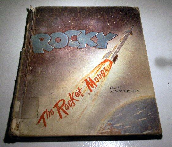 Rocky the Rocket Mouse (HC 1966) by Alyce Bergey, Lawrence Spiegel