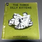 The three silly kittens, (1960) by Margot Austin