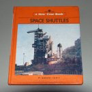 Space Shuttles (New True Book) by Margaret Friskey