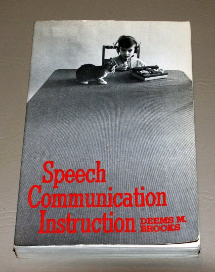 Speech Communication Instruction: A Reader. by Deems M., Comp. Brooks