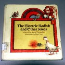 The Electric Radish and other jokes (Hardcover book 1973) by Susan Thorndike