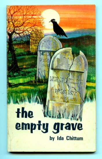 The Empty Grave (1974 SIGNED) by Ida Chittum
