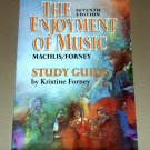 The Enjoyment of Music: Shorter Version/Study Guide by Kristine Forney