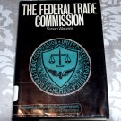 Federal Trade Commission Praeger Library of U. S. Government Depts. and Agencies by Susan Wagner