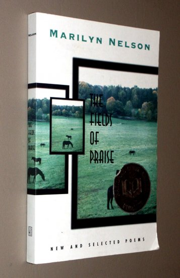 The Field of Praise: New and Selected Poems by Marilyn Nelson