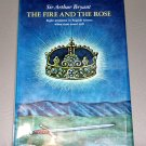 The Fire and the Rose: dramatic moments in British history (HC 1972) by Arthur Bryant