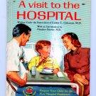 A Visit to the Hospital (Wonder Books HC 1958) by Lester L. M.D. Coleman, James Bama