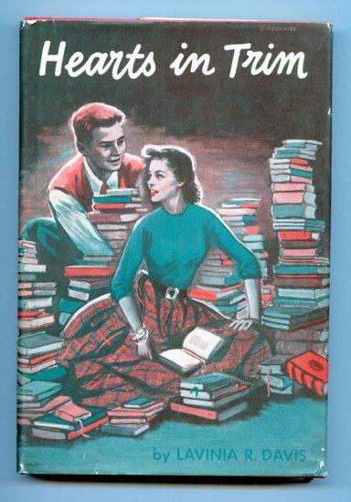 Hearts in Trim (Hardcover 1954) by Lavinia R. Davis