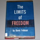 The Limits of Freedom (Brown and Haley lectures) (Hardcover 1959) by David Fellman