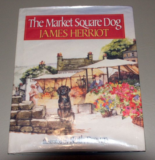 The Market Square Dog (Hardcover) by James Herriot, Ruth Brown