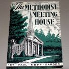 The Methodist Meeting House (1941) by Paul Neff Garber