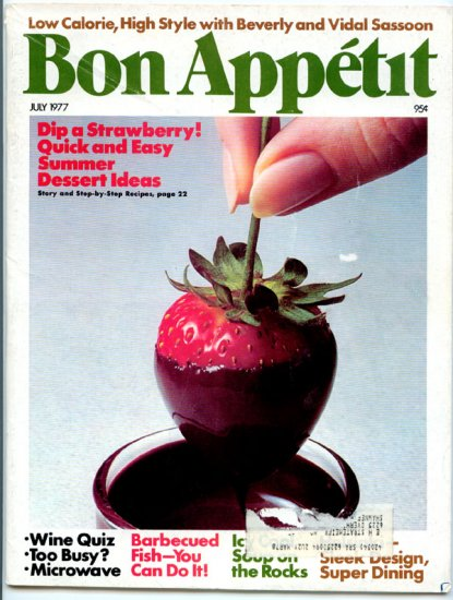 Bon Appetit Magazine - July 1977 (back issue) - Icy Soups for Summer Cool