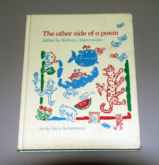The Other Side of a Poem (Hardcover 1977) by Barbara Abercrombie, Harry Bertschmann