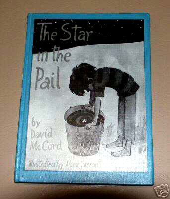 The Star in the Pail (Hardcover 1975) by David Thompson Watson McCord