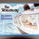 The Stowaway (Hardcover) by James Stevenson
