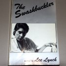 The Swashbuckler: A Novel (Paperback) by Lee Lynch