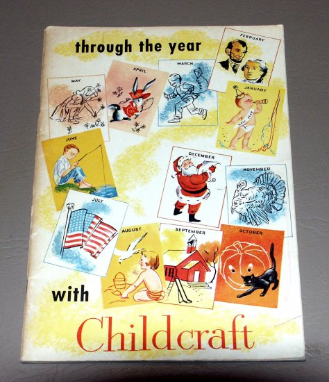 Through the Year with Childcraft (Paperback 1954) by J Morris Jones