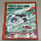 Tony's First Dive (Hardcover 1972) by Leonard W. Shortall