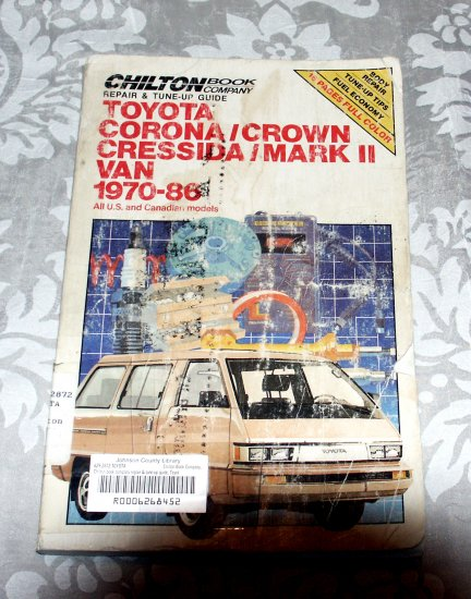 Chilton's Repair and Tune-Up Guide Toyota Corona/Crown, Cressida/Mark II Van 1970-86
